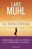 Lars Muhl - O' Manuscrit - Tome 2, La rencontre.