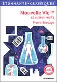 Pierre Bordage - Nouvelle vie et autres récits.