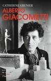 Catherine Grenier - Alberto Giacometti.