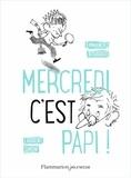 Mercredi c'est papi ! / Emmanuel Bourdier   Bourdier, Emmanuel (1972-....). Auteur