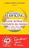 Une brève histoire du temps : Du big bang aux trous noirs / Stephen Hawking | Hawking, Stephen (1942-2018)