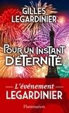 Gilles Legardinier - Pour un instant d'éternité.