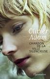Chanson de la ville silencieuse / Olivier Adam | Adam, Olivier (1974-....). Auteur