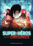 Maxime Gillio - Super-héros Tome 1 : Origines.