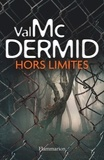 Val McDermid - Hors limites.