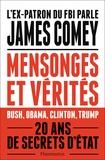James Comey - Mensonges et vérités - Une loyauté à toute épreuve.