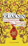 Marc-Alain Ouaknin - Invitation au Talmud.