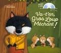 Anne-Marie Chapouton et Vanessa Gautier - Va-t'en, gros loup méchant !. 1 CD audio