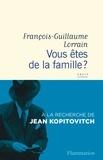 François-Guillaume Lorrain - Vous êtes de la famille ? - A la recherche de Jean Kopitovitch.