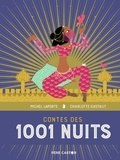 Michel Laporte et Charlotte Gastaut - Contes des mille et une nuits.