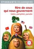 Charlotte Barberon et Benoît Dauge - Rire de ceux qui nous gouvernent - Satire, pamphlet, parodie.