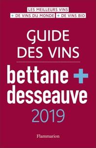 Michel Bettane et Thierry Desseauve - Guide des vins Bettane + Desseauve.