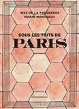Inès de La Fressange et Marin Montagut - Sous les toits de Paris.