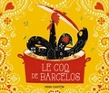 Zemanel et Pauline Duhamel - Le coq de Barcelos.