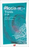 Plotin - Traités 27-29 - Sur les difficultés relatives à l'âme, trois livres.