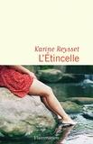 Karine Reysset - L'étincelle.