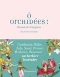 Pascale de Trazegnies - O orchidées ! - De Confucius aux White Stripes.