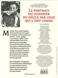 Paul Bocuse héritage. La vie et les recettes emblèmes d'un gastronome révolutionnaire
