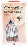 Pierre Corneille - La place Royale.