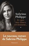 Sabrina Philippe - Et que nos âmes reviennent.