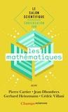 Pierre Cartier et Jean Dhombres - Conversation sur les mathématiques.