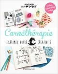 Marie Vendittelli - Carnethérapie - Exprimez votre créativité.