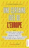 Patrick Boucheron et Antonio Negri - Une certaine idée de l'Europe.