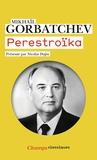 Mikhaïl Gorbatchev - Perestroïka - Vues neuves sur notre pays et le monde.