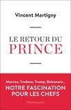 Vincent Martigny - Le retour du prince.