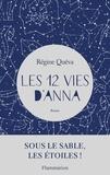Régine Quéva - Les douze vies d'Anna.