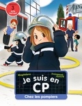 Je suis en CP : chez les pompiers / Magdalena, Emmanuel Ristord | Magdalena (1961-....)