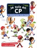 Magdalena et Emmanuel Ristord - Je suis en CP  : 11 histoires pour toute l'année.