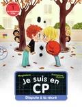 Magdalena et Emmanuel Ristord - Je suis en CP  : Dispute à la récré.