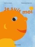 Je suis moi / Thierry Lenain | Lenain, Thierry (1959-....)