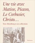 Monte Packham et Carrie Pilto - Une vie avec Matisse, Picasso, Le Corbusier, Christo... - Teto Ahrenberg et ses collections.
