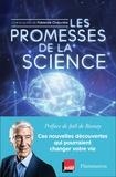 Fabienne Chauvière - Les Promesses de la science - Ces nouvelles découvertes qui pourraient changer votre vie.