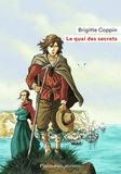 Brigitte Coppin - Le quai des secrets.