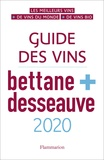 Michel Bettane et Thierry Desseauve - Guide des vins Bettane + Desseauve.