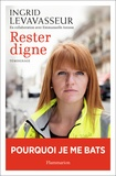Ingrid Levavasseur - Rester digne.