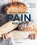 Marie-Laure Fréchet - Encyclopédie du pain maison.