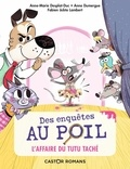 L'affaire du tutu taché / Anne-Marie Desplat-Duc, Anne Dumergue | Desplat-Duc, Anne-Marie (1948-....)