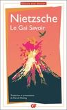 Friedrich Nietzsche - Le gai savoir, Nietzsche - Prépas scientifiques 2020-2021 Edition prescrite GF.