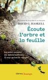 David George Haskell - Ecoute l'arbre et la feuille.