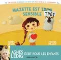 Agnès Ledig et Frédéric Pillot - Mazette est trop sensible / Mazette est très sensible.