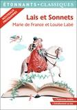 Marie de France et Louise Labé - Lais et sonnets.
