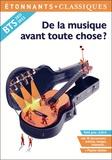 Elise Chedeville et Bruno Rigolt - De la musique avant toute chose ?.