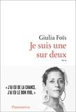 Giulia Foïs - Je suis une sur deux.