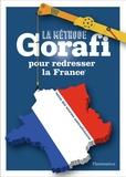 Jean-François Buissière - La méthode Gorafi pour redresser la France - Niveau débutant.