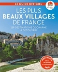 Flammarion - Les plus beaux villages de France - 159 destinations de charme à découvrir.