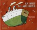 "La nuit du ""Mélimos"" / Hubert Ben Kemoun, Isabelle Chatellard | Ben Kemoun, Hubert (1958-....). Auteur"